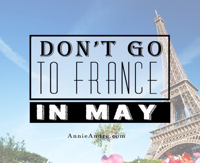 Don't go to France in May! French holidays explained