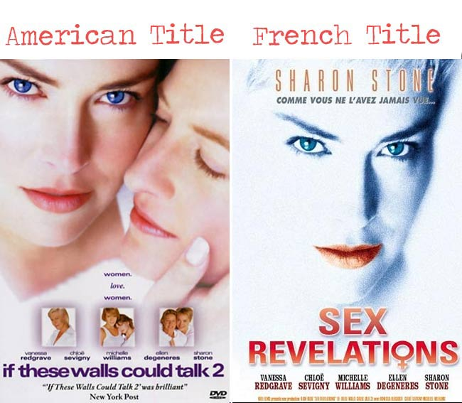 If these walls could talk 2 = Sex revelations movie title for French audience