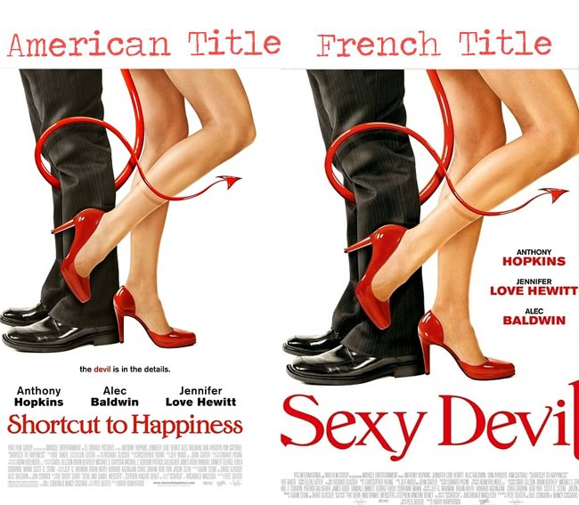 Shortcut to happiness = sexy devil movie title for French audience