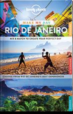 Rio de Janeiro Make My Day Lonely Planet
