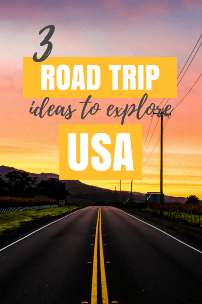 3 Ideas from women to explore United States in epic road trips. #roadtrip #USATravel #Travel