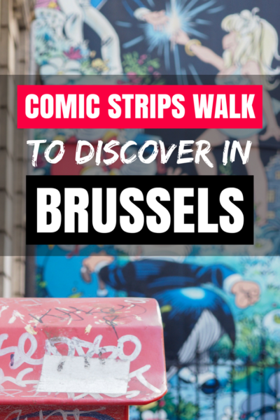 Brussels, the capital of comic strips knows how to include it in its Street Art! Between chocolate, beers and waffles, discover the culture of the city by looking at the walls. #StreetArt #Brussels #Bruxelles #Belgium #Travel