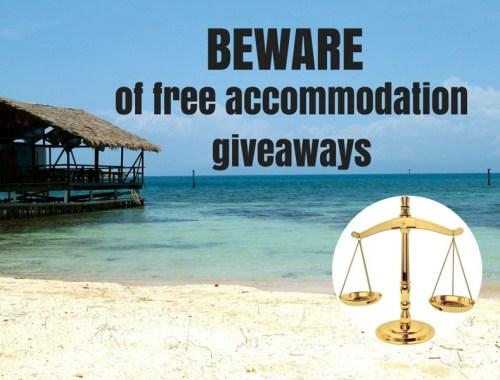 Beware Free Accommodation Giveaways