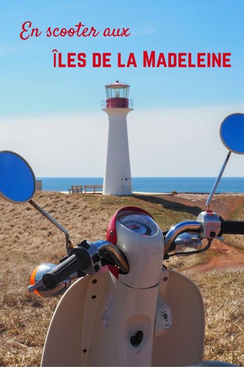Louer un scooter aux Îles de la Madeleine: suggestions d'itinéraires, arrêts sur la route et meilleurs endroits où manger.
