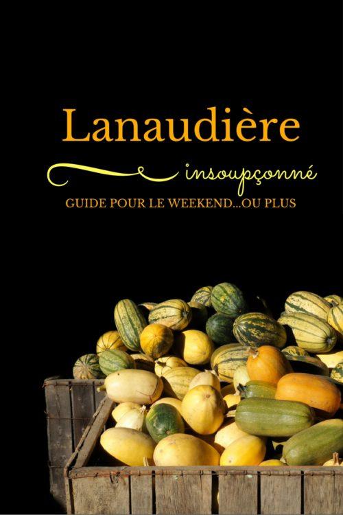 Activités à faire dans la région de Lanaudière en automne. Une région parfaite pour les sportifs, et les gourmands!
