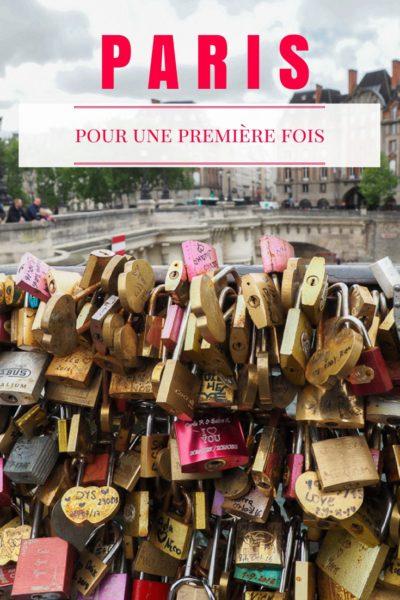 Voyage en France | Visiter Paris pour la première fois: les attraits principaux de la ville lumière.