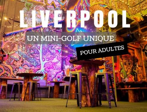 Ghetto Golf à Liverpool - Un mini-golf pour adultes.