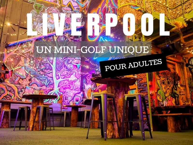Ghetto Golf à Liverpool - Un mini-golf pour adultes.