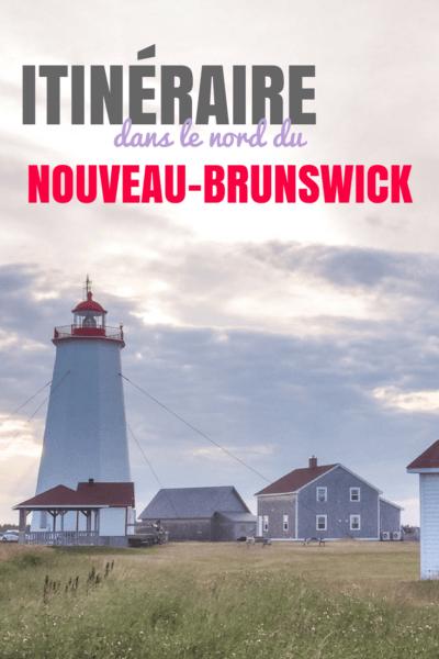 Itinéraire dans le nord du Nouveau-Brunswick