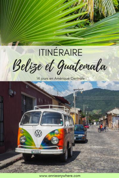 Itinéraire de 14 jours au Belize et au Guatemala. Quoi visiter, où dormir, et comment se déplacer dans ces pays d'Amérique Centrale.