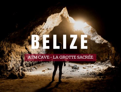 Visiter ATM Cave au Belize - la grotte sacrée