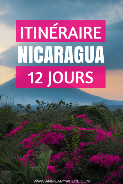 Découvrez l'essentiel du Nicaragua en 12 jours en suivant cet itinéraire complet: volcans, plages, randonnées, culture et visites de villes. #Nicaragua #Ameriquecentrale #Granada #Leon #Managua #Ometepe #voyage #voyagevoyage