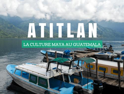 Lac Atitlan - La Culture Maya au Guatemala