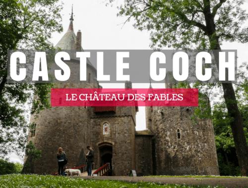 Vivre un conte de fée à Castle Coch près de Cardiff