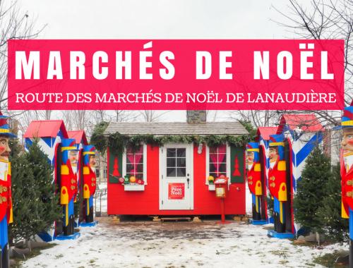 La route des marchés de Noël de Lanaudière se fait en trois escales: Terrebonne, L'Assomption et Joliette.