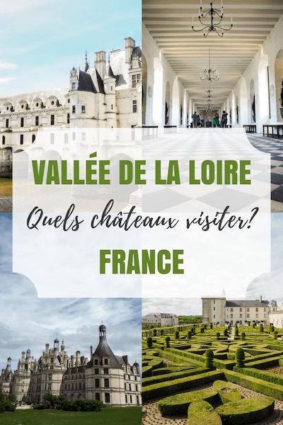 Difficile de choisir quels châteaux visiter dans la Loire en France. De mon côté, j'en ai fait quatre que je crois que vous devriez ajouter à votre itinéraire pour découvrir la princesse ou le prince en vous. #chateaux #loire #france #voyage #castles