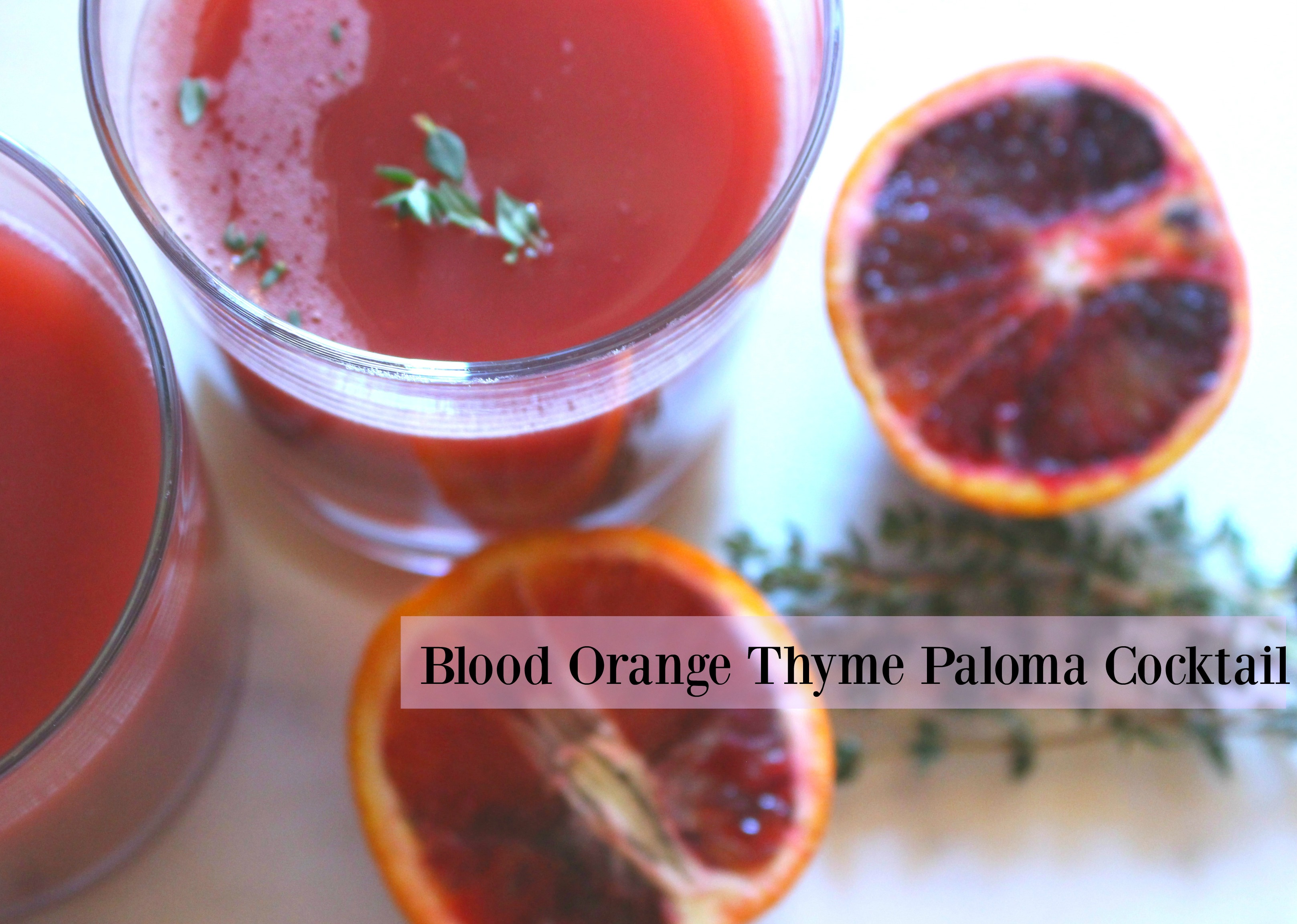 Blood Orange Thyme Paloma Cocktail Recipe + B4 Giveaway