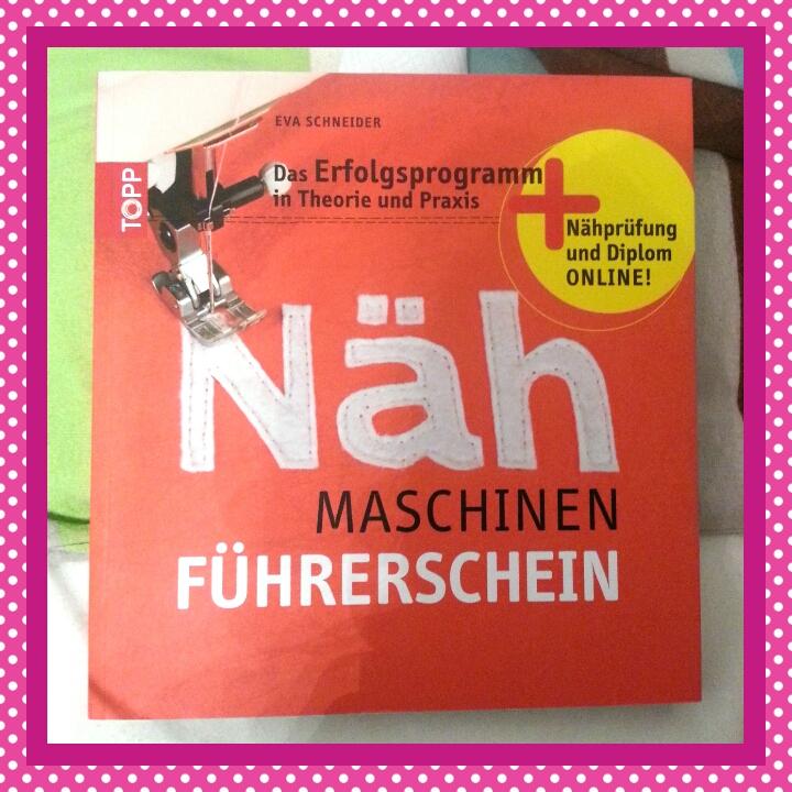 Der Nähmaschinen-Führerschein: Das Erfolgsprogramm in Theorie und Praxis. Nähprüfung und Diplom online!