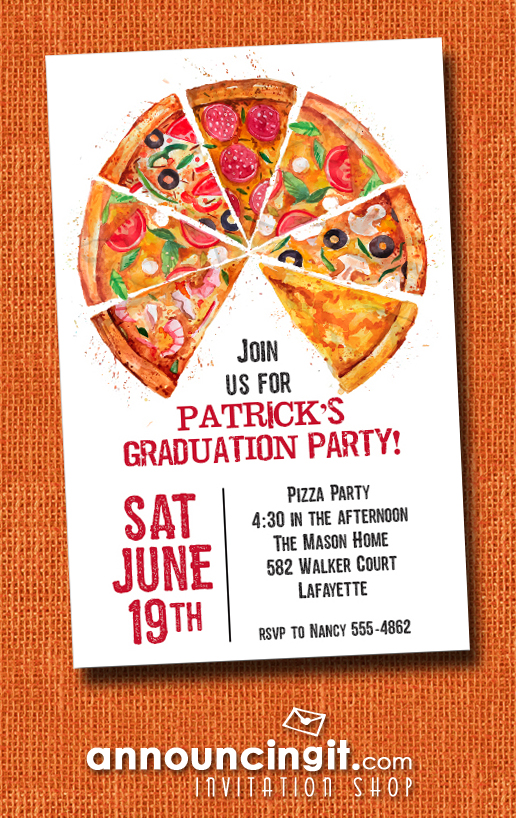 Pizza Pie Slices Graduation Party Invitations At