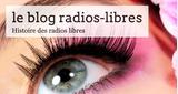 Le blog Radios Libres
