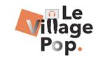 Le Village Pop