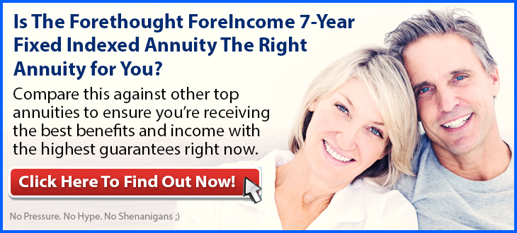 Independent Review of the Forethought ForeIncome 7-Year