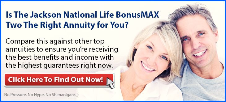 Independent Review of Jackson National Life BonusMAX Two Annuity