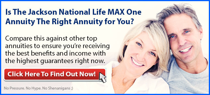 Independent Review of Jackson National Life MAX One Fixed Annuity