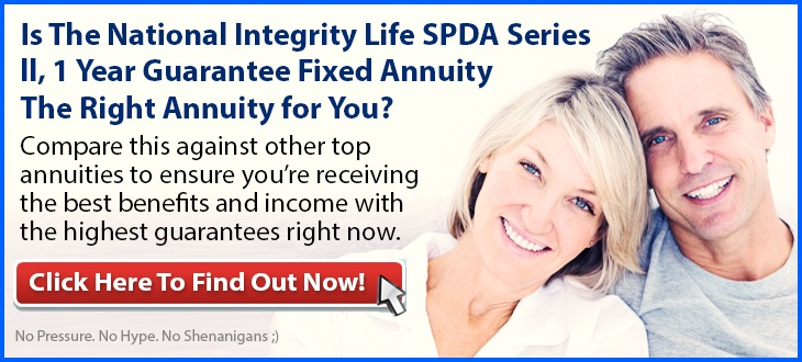 Independent Review of the National Integrity Life SPDA Series ll, 1 Year Guarantee Fixed Annuity