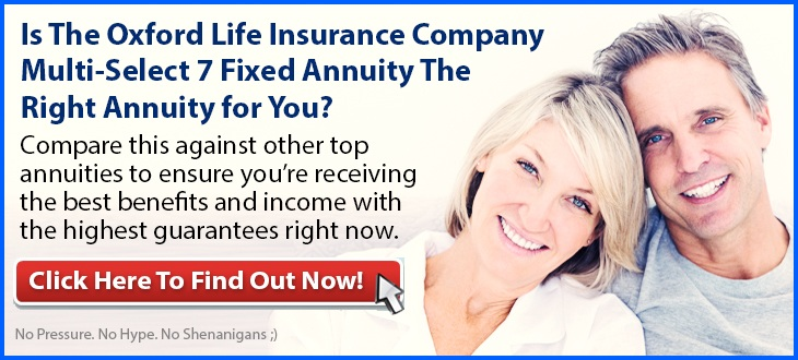 Independent Review of the Oxford Life Multi-Select 7 Fixed Annuity
