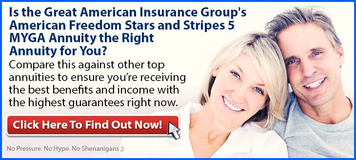 Independent Review of the Great American American Freedom Stars and Stripes 5 (MYGA) Annuity