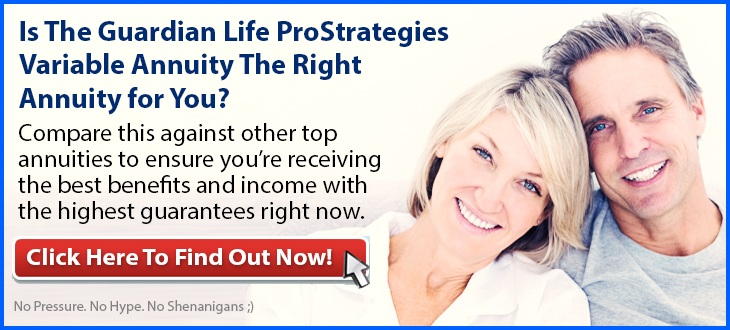 Independent Review of the Guardian Life ProStrategies Variable Annuity