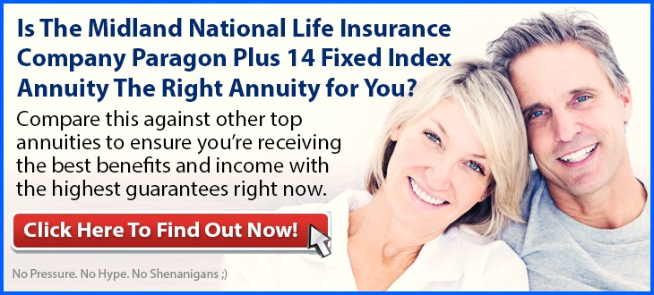 Independent Review of the Midland National Life Paragon Plus 14 Fixed Index Annuity