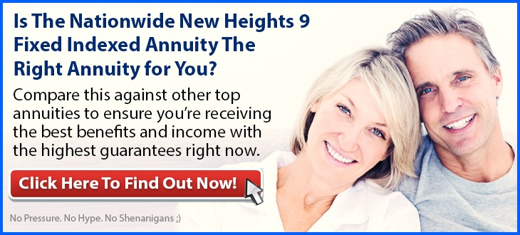 Independent Review of the Nationwide New Heights 9 Fixed Indexed Annuity