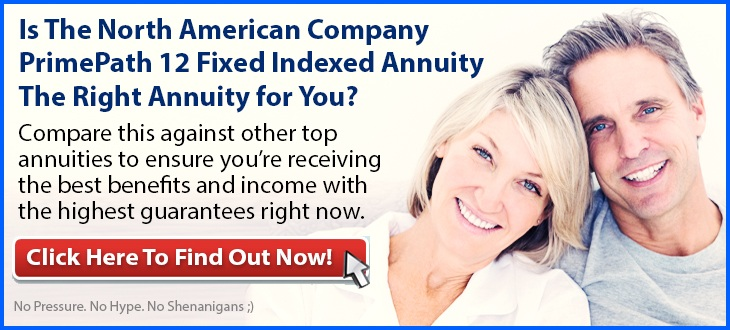 Independent Review of the North American Company PrimePath 12 Fixed Indexed Annuity