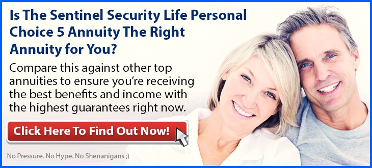 Independent Review of the Sentinel Security Life Personal Choice 5 Annuity