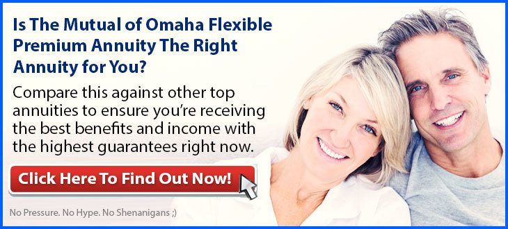Independent Review of the Mutual of Omaha Flexible Premium Annuity (FPA)