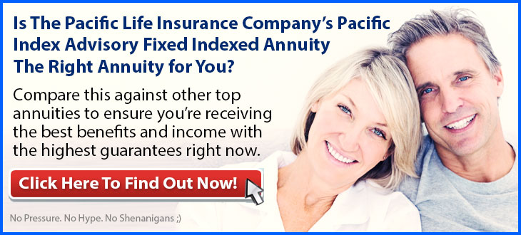 Independent Review of the Pacific Life Insurance Company's Pacific Index Advisory Annuity