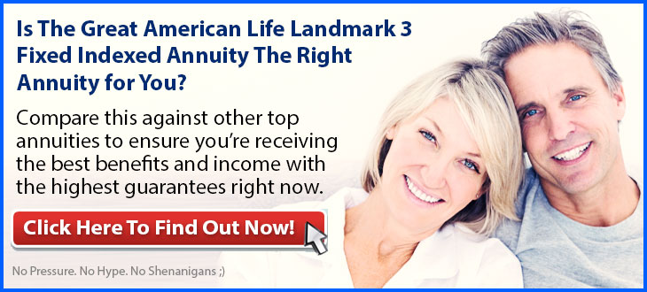 Independent Review of the Great American Landmark 3 Fixed Indexed Annuity