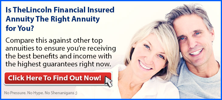 Independent Review of the Lincoln Financial Insured Income Advisory Annuity