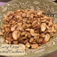 Easy Oven Roasted Cashews