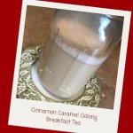 Cinnamon Caramel Oolong Breakfast Tea