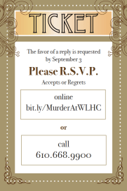 Murder At West Laurel Ticket