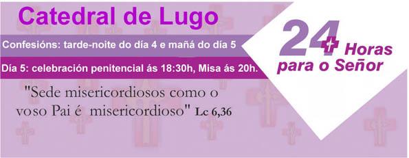 24-horas na Catedral de Lugo