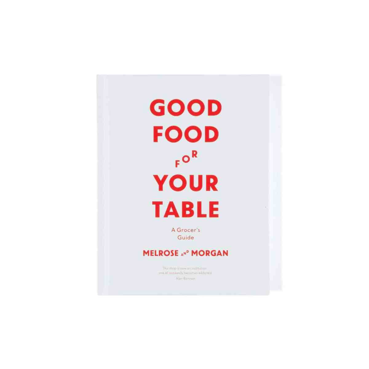 Melrose-morgan-book-good-food-for-your-table-002