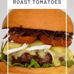 organic beef burger,brie, slo roasted tomatoes & onion marmalade