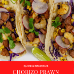 Chorizo & Prawn Tacos