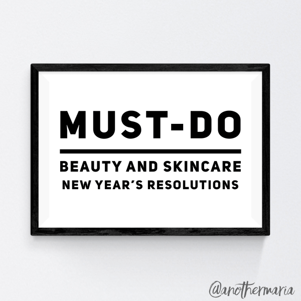Skincare New Year's Resolutions