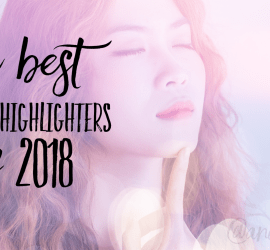 Best Makeup Highlighters 2018