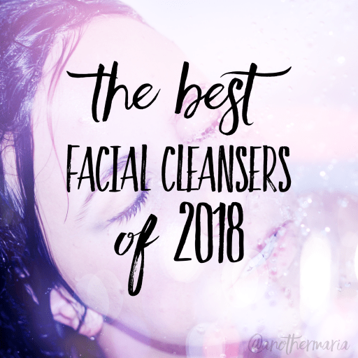 Best Facial Cleansers 2018